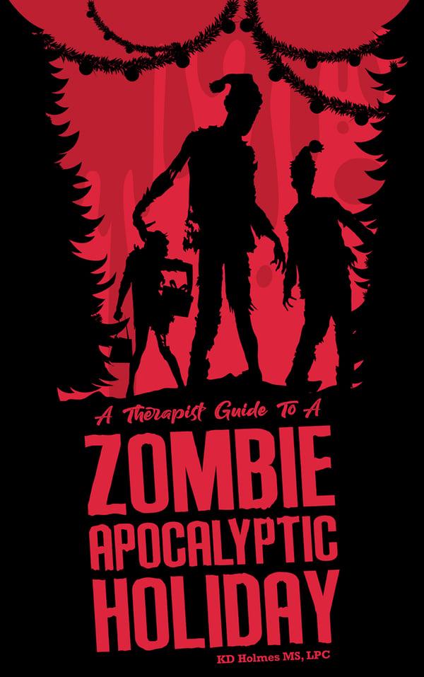 Zombie Apocalyptic Holiday
